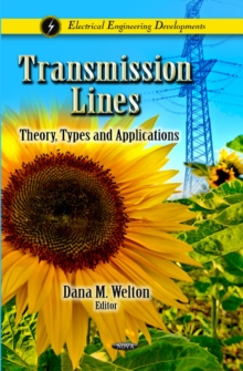 Transmission Lines : Theory, Types & Applications, Hardback Book