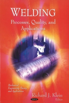 Welding : Processes, Quality & Applications, Hardback Book
