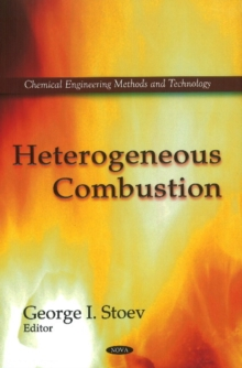 Heterogeneous Combustion, Hardback Book