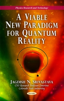 New Paradigm for Quantum Reality, Paperback / softback Book