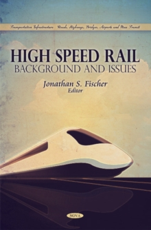 High Speed Rail : Background & Issues, Paperback Book