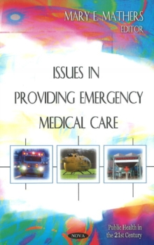 Issues in Providing Emergency Medical Care, Hardback Book