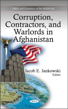Corruption, Contractors & Warlords in Afghanistan, Hardback Book