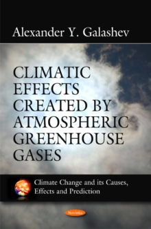 Climatic Effects Created by Atmospheric Greenhouse Gases, Paperback Book