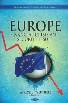 Europe : Financial Crisis & Security Issues, Hardback Book