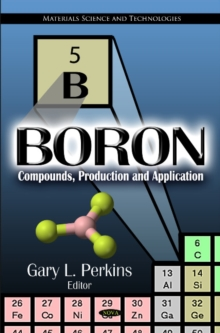 Boron : Compounds, Production & Application, Hardback Book