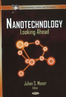 Nanotechnology : Looking Ahead, Hardback Book