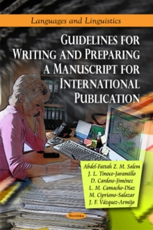 Guidelines for Writing & Preparing a Manuscript for International Publication, Paperback Book