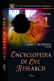 Encyclopedia of Eye Research : 3 Volume Set, Hardback Book