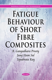 Fatigue & Fracture of Short Fibre Composites Exposed to Extreme Temperatures, Paperback / softback Book