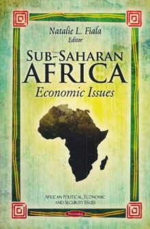 Sub-Saharan Africa : Economic Issues, Paperback / softback Book
