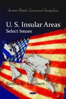 U.S. Insular Areas : Select Issues, Hardback Book