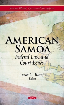 American Samoa : Federal Law & Court Issues, Hardback Book