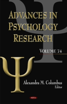 Advances in Psychology Research : Volume 74, Hardback Book