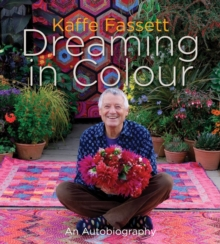 Dreaming in Colour : An Autobiography, Hardback Book