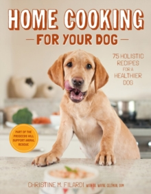 Home Cooking for Your Dog, Hardback Book