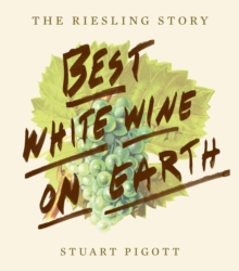 Best White Wine on Earth:The Riesling Book, Paperback / softback Book