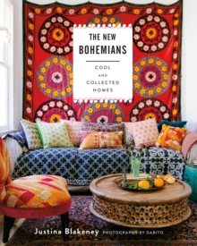 The New Bohemians : Cool and Collected Homes, Hardback Book