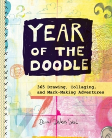 Year of the Doodle : A 365-Day Sketchbook, Paperback / softback Book