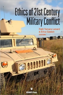 Ethics of 21st Century Military Conflict, Paperback Book