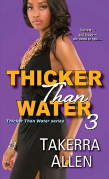 Thicker Than Water 3, Paperback / softback Book