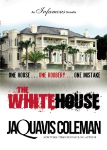 The White House : An Infamous Novella, Paperback / softback Book