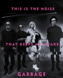 This Is The Noise That Keeps Me Awake, Hardback Book