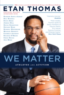 We Matter : Athletes and Activism, Paperback / softback Book
