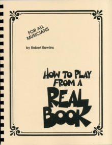 Robert Rawlins : How To Play From A Real Book, Paperback Book