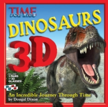 TIME for Kids: Dinosaurs 3D : An Incredible Journey Through Time, Hardback Book