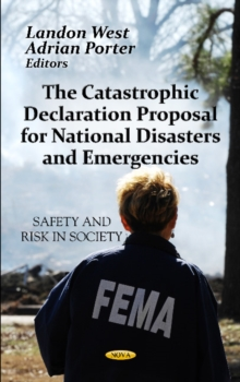 Catastrophic Declaration Proposal for National Disasters & Emergencies, Hardback Book