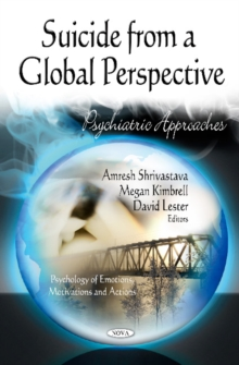 Suicide from a Global Perspective : Psychiatric Approaches, Hardback Book