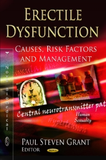 Erectile Dysfunction : Causes, Risk Factors & Management, Hardback Book