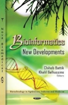 Bioinformatics Research : New Developments, Hardback Book