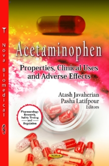 Acetaminophen : Properties, Clinical Uses & Adverse Effects, Hardback Book