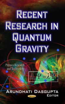 Recent Research in Quantum Gravity, Hardback Book