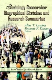 Sociology Researcher Biographical Sketches & Research Summaries, Hardback Book