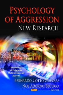 Psychology of Aggression : New Research, Hardback Book