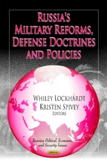 Russia's Military Reforms, Defense Doctrines & Policies, Hardback Book