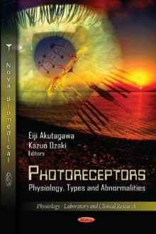 Photoreceptors : Physiology, Types & Abnormalities, Hardback Book
