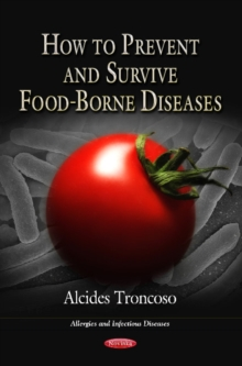How to Prevent & Survive Food-Borne Diseases, Paperback / softback Book