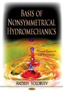 Basis of Nonsymmetrical Hydromechanics, Hardback Book