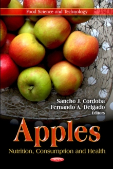 Apples : Nutrition, Consumption & Health, Hardback Book