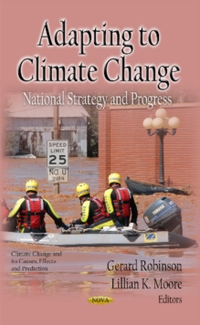 Adapting to Climate Change : National Strategy & Progress, Hardback Book