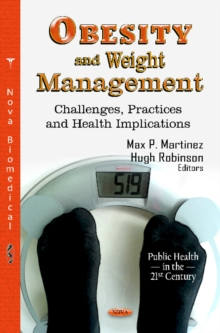 Obesity & Weight Management : Challenges, Practices & Health Implications, Hardback Book