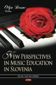 New Perspectives in Music Education in Slovenia, Hardback Book