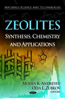 Zeolites : Synthesis, Chemistry & Applications, Hardback Book