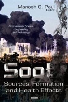 Soot : Sources, Formation & Health Effects, Hardback Book
