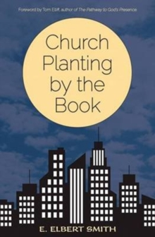 CHURCH PLANTING BY THE BOOK, Paperback Book