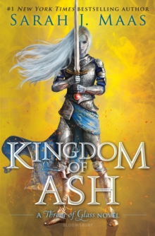 Kingdom of Ash, Hardback Book
